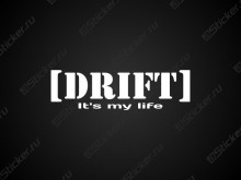 "Наклейка ""Drift It's my life"""